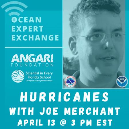 Ocean Expert Exchange: Hurricanes With Joe Merchant