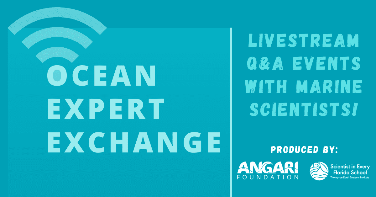 Ocean Expert Exchange: Live Engagements With Marine Scientists In Support Of Distance Learning And Ocean Literacy