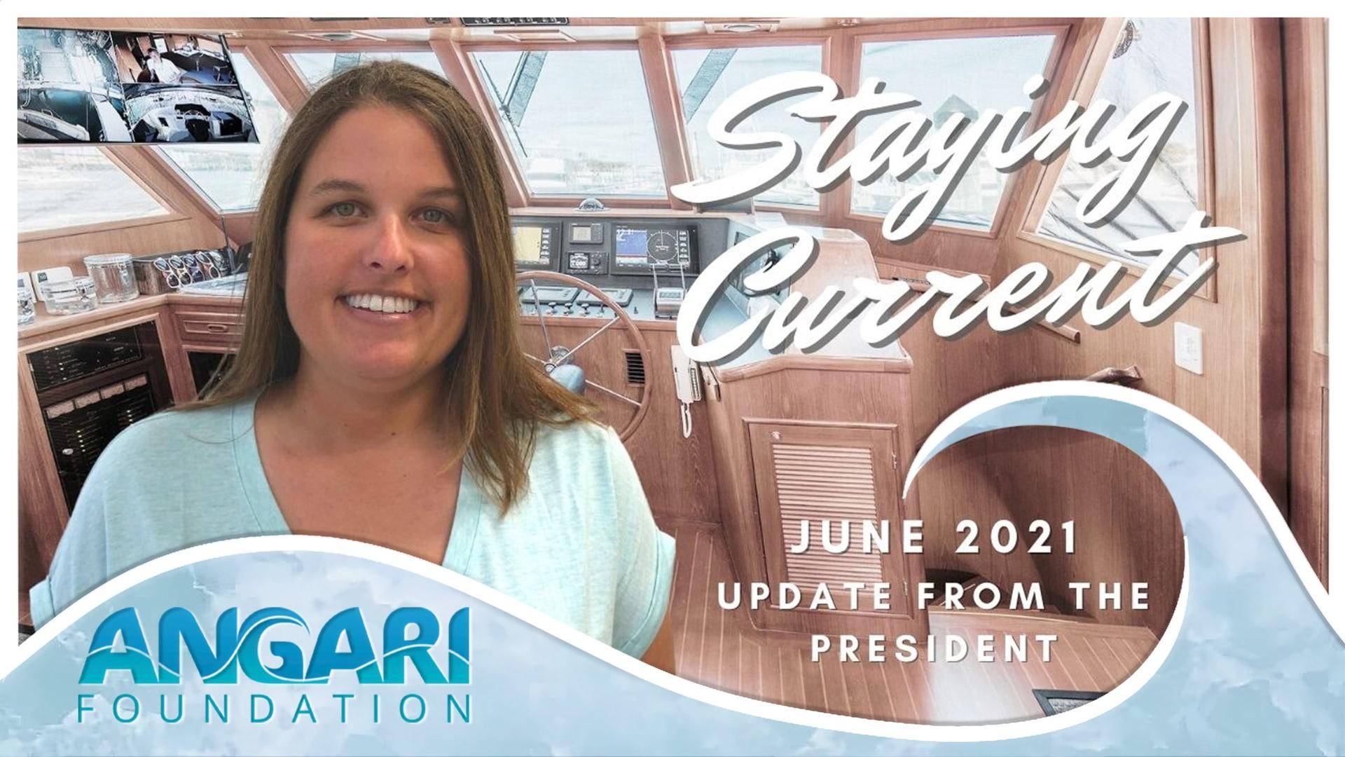 ANGARI Foundation Monthly Update June 1 2021